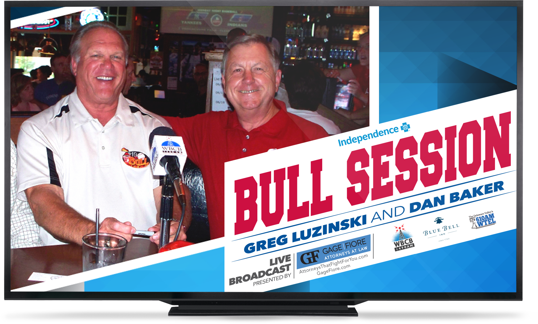 Watch the Independence Blue Cross Bull Session presented by Gage Fiore, Attorneys That Fight For You, with Greg Luzinski and Dan Baker live on WBCB1490.com