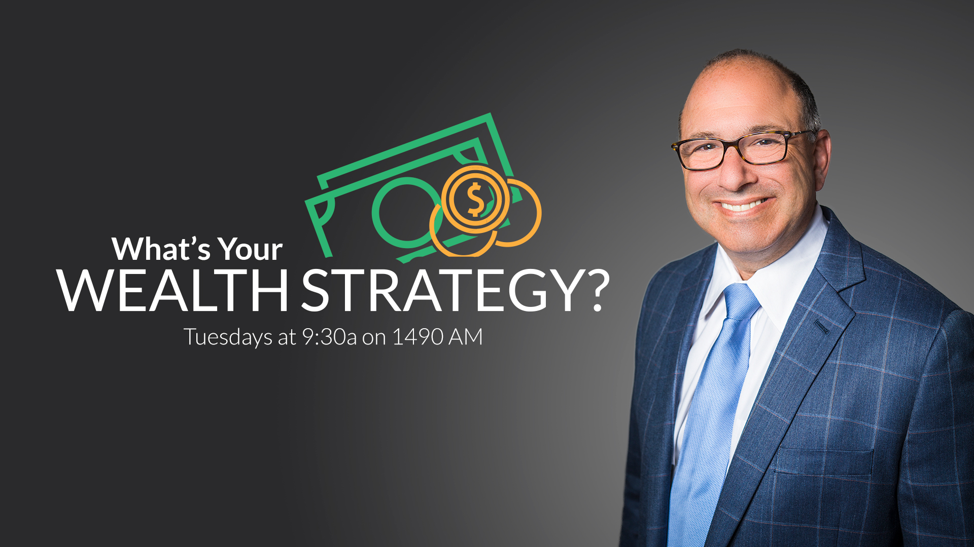 Whats Your Wealth Strategy with Mark Fried