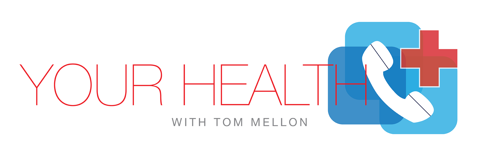 Your Health with Tom Mellon on WBCB